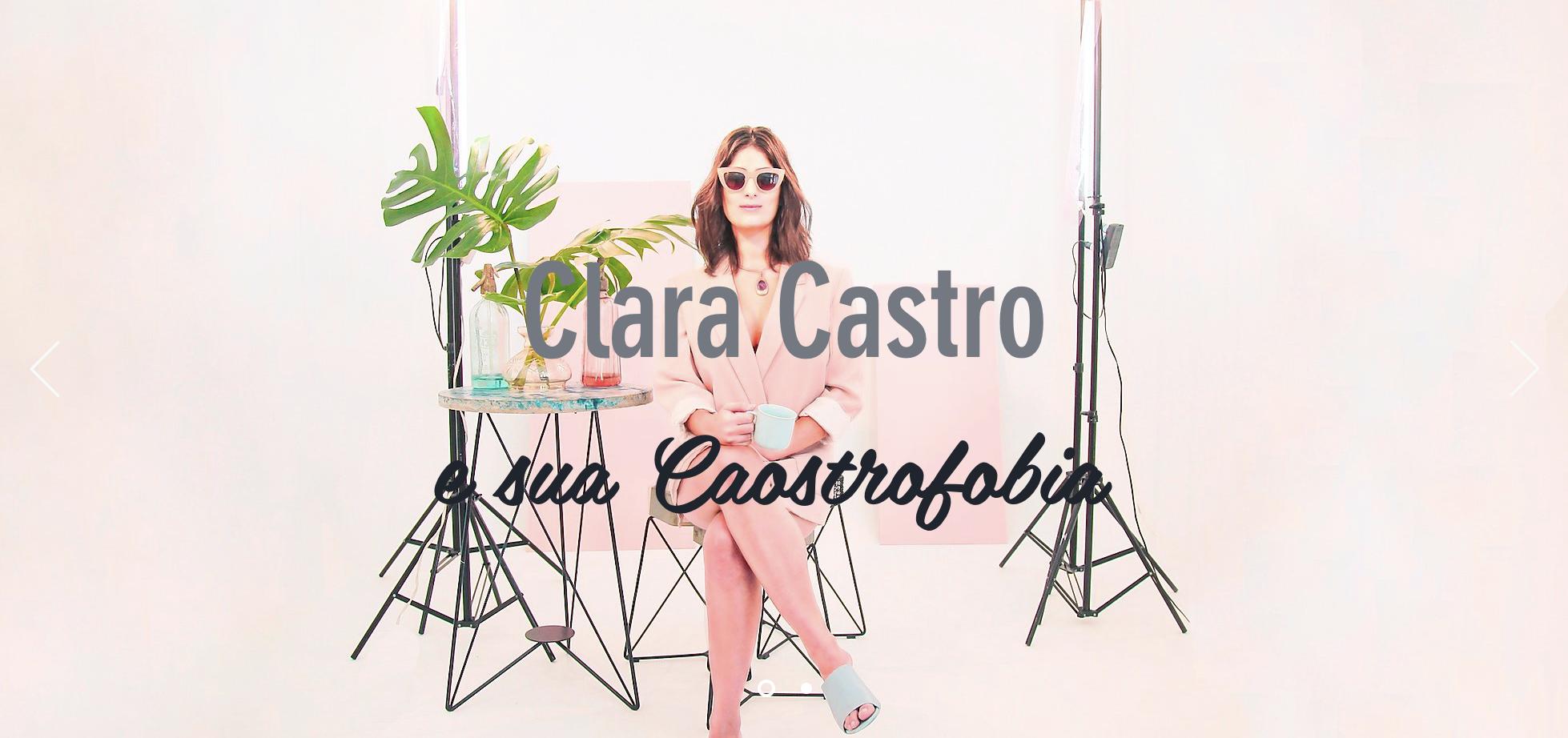 Clara Castro e sua Caostrofobia