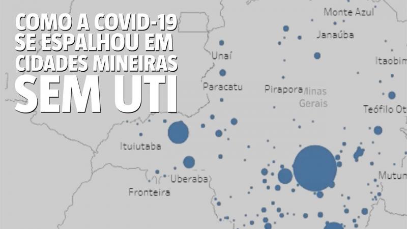 Como a COVID-19 se espalhou pelas cidades mineiras sem UTI